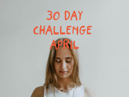 30 Day challenge April