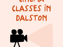 Cinema classes in Dalston
