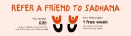 Refer a friend to Sadhana